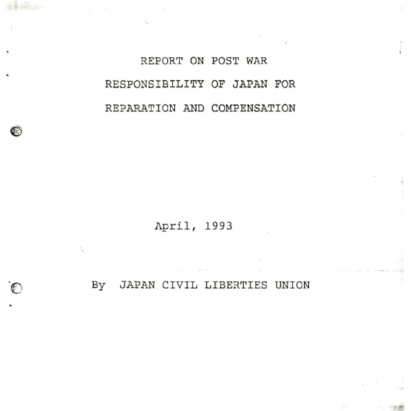 Report on Post War Responsibility of Japan for Reparation and Compensation