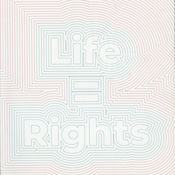 Life = Rights